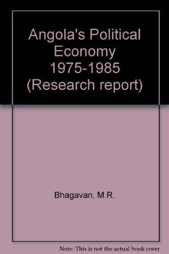 Angola's Political Economy 1975-1985 (Research report) by M.R. Bhagavan http://www.amazon.co.uk/dp/9171062483/ref=cm_sw_r_pi_dp_J4xdxb0PFBHD7