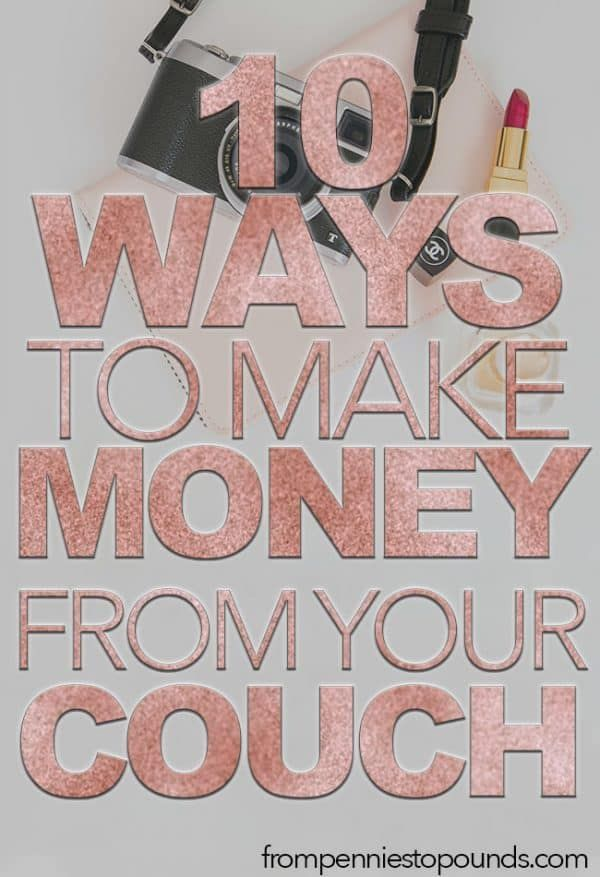 10 Ways To Make Money Online From The Comfort of Your Home – BLOGER