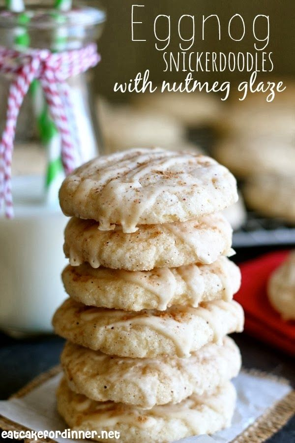 Eat Cake For Dinner: Eggnog Snickerdoodles with a Creamy Nutmeg Glaze