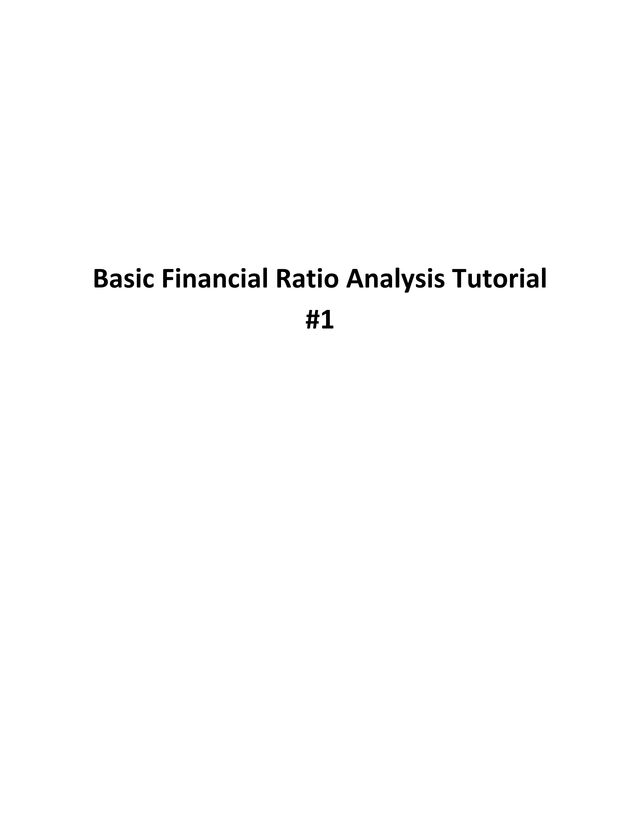 financial ratio analysis of microsoft Financial ratio analysis we select the relevant information -- primarily the financial   we use microsoft corporation's 2004 financial statements for illustration.