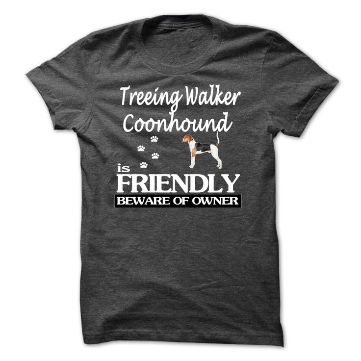 Treeing Walker Coonhound T-Shirts, Hoodies. SHOPPING NOW ==► https://www.sunfrog.com/LifeStyle/Treeing-Walker-Coonhound-72880389-Guys.html?id=41382