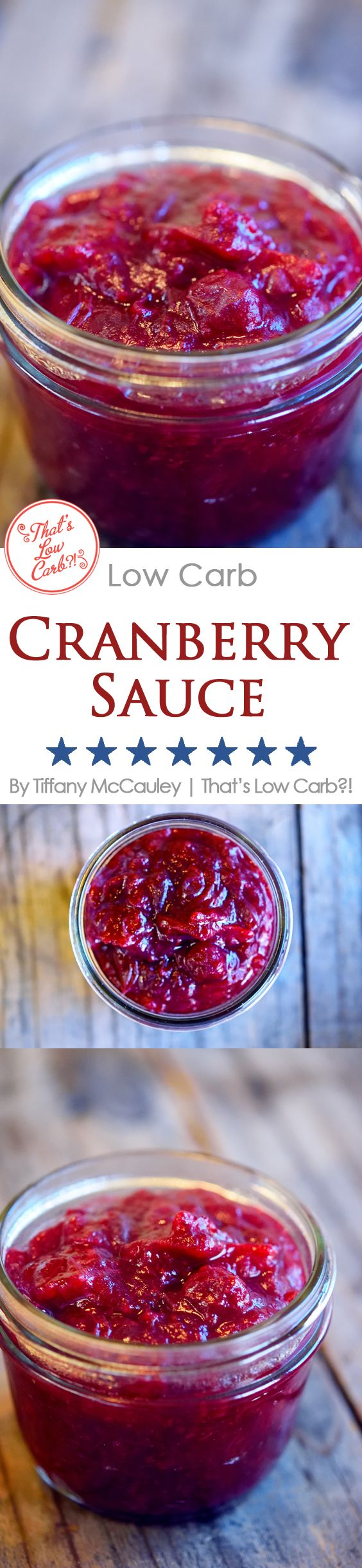 Low Carb Recipes | Low Carb Cranberry Sauce | Low Carb Holiday Recipes | Low Carb Cooking ~ http://www.thatslowcarb.com