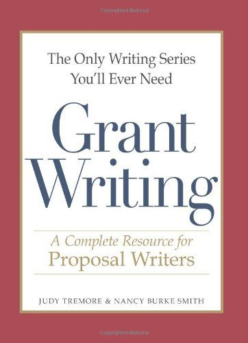 The Only Writing Series You'll Ever Need - Grant Writing: A Complete Resource for Proposal Writers by Judy Tremore http://www.amazon.ca/dp/1598698699/ref=cm_sw_r_pi_dp_SfoFvb01NN0XM