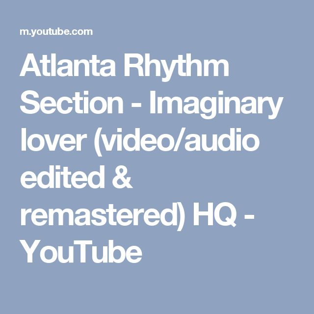 Atlanta Rhythm Section - Imaginary lover (video/audio edited & remastered) HQ - YouTube