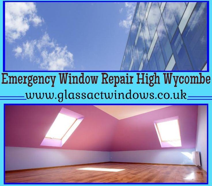 For more information visit at: http://glassactwindows.co.uk/emergency-window-repair-high-wycombe/