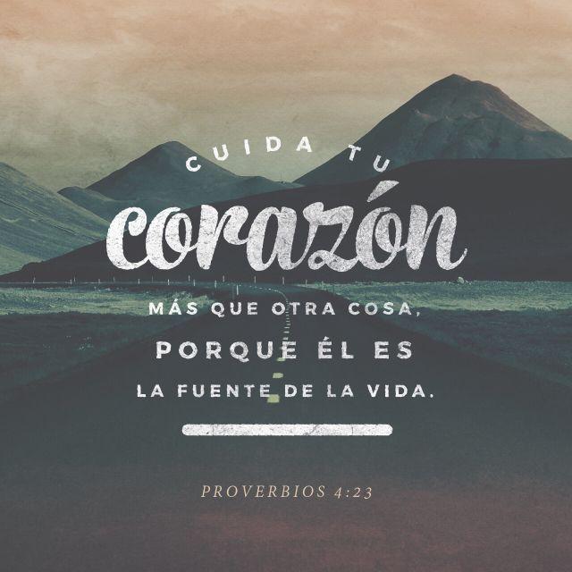 """Sobre toda cosa guardada, guarda tu #corazón; Porque de él mana la #vida."" #Proverbios 4:23 RVR1960 http://bible.com/149/pro.4.23.rvr1960"