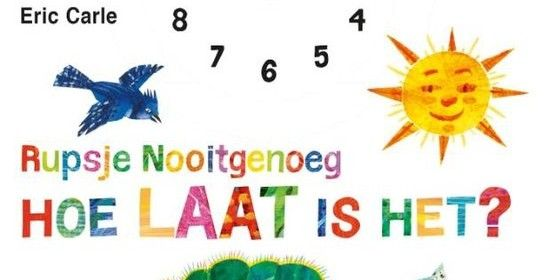 Ruspje Nooitgenoeg Hoe laat is het Eric Carle Gottmer recensie review leren klokkijken wijzers tijd dieren vroeg laat dag klok verzetten kartonboek kleur oefenen aanrader genieten baby- peuterboekjes
