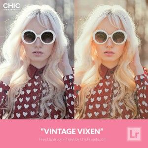 "Free Lightroom Preset ""Vintage Vixen"" chicpresets.com"
