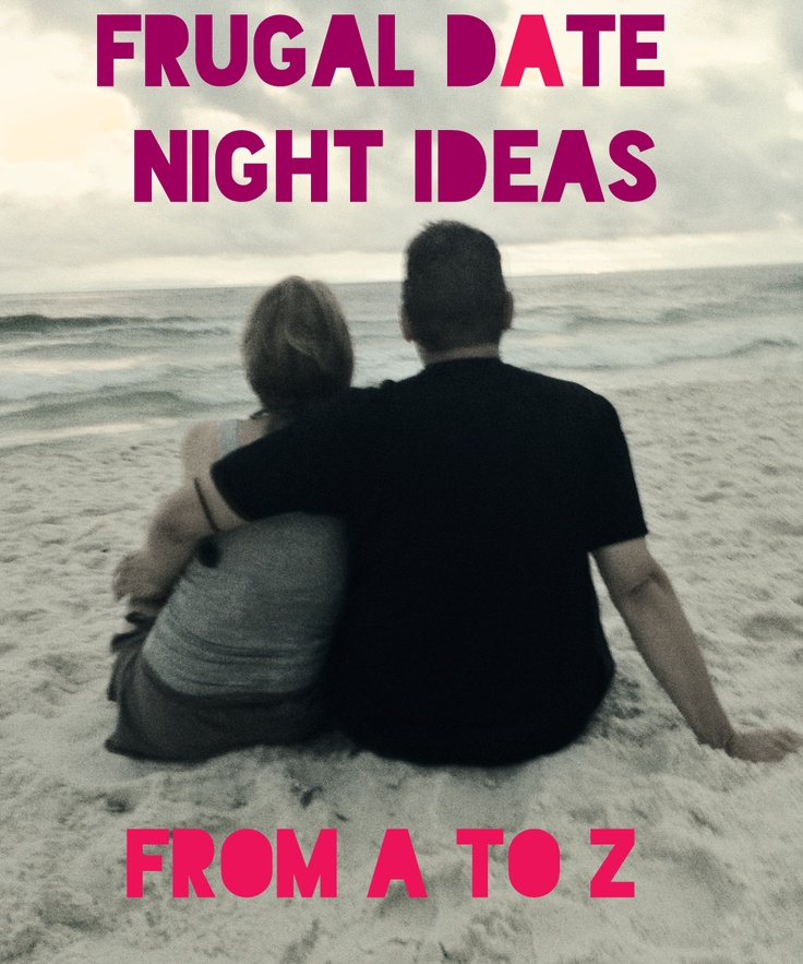 A to z of dating ideas