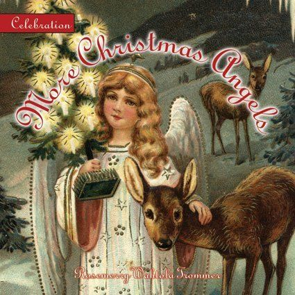 Celebration: More Christmas Angels (Celebration (Red Rock Press)) by Rosemerry Wahtola Trommer. $9.95. Publisher: Red Rock Press; Min edition (March 1, 2006). Series - Celebration (Red Rock Press). 64 pages. Publication: March 1, 2006. Author: Rosemerry Wahtola Trommer