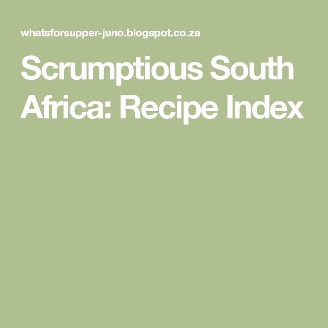 Scrumptious South Africa: Recipe Index