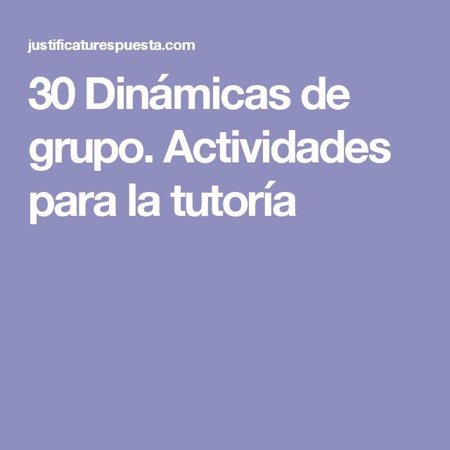 30 Dinámicas de grupo. Actividades para la tutoría