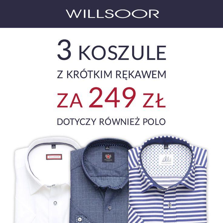 Promocja - 3 koszule z krótkim rękawem lub polo za 249 zł.  Tylko teraz wyjątkowa okazja w salonie Willsoor – przy zakupie 3 dowolnych koszul z krótkim rękawem lub polo za każdą z nich zapłacisz jedynie 83 zł.  Produkty można dowolnie łączyć ze sobą np. 2 koszule i 1 polo. Nie przegap okazji! Promocja obowiązuje do dnia 21.08.2016