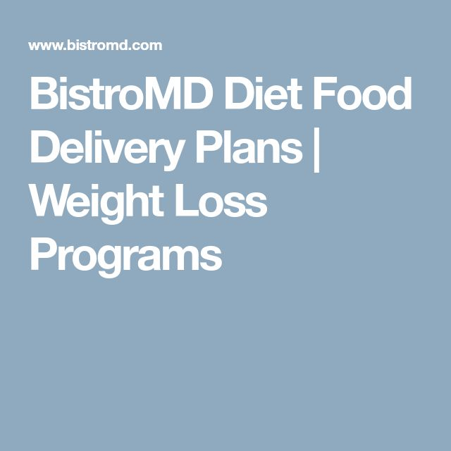 BistroMD Diet Food Delivery Plans   Weight Loss Programs