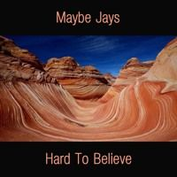 Maybe Jays - Hard To Believe by lane records on SoundCloud