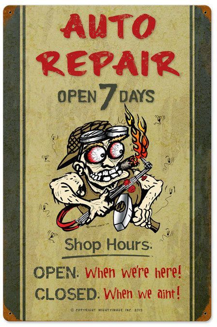 Auto Repair Shop Hours Vintage Metal Sign 16 X 24 Inches