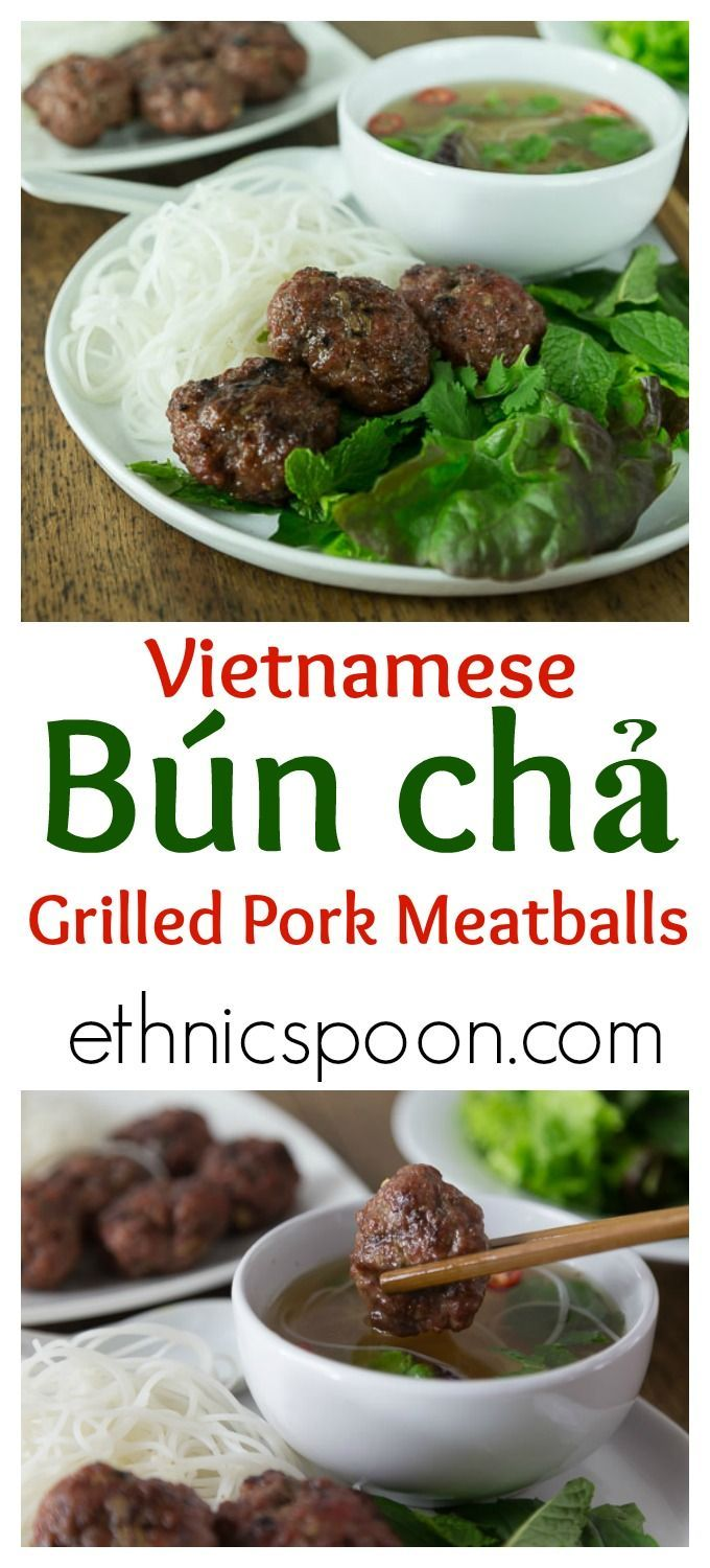 Bun cha is a traditional Vietnamese dish of grilled pork meatballs served with a delicious golden broth, a variety of fresh herbs, greens, and rice noodles. | ethnicspoon.com (Traditional Meatloaf Recipes)