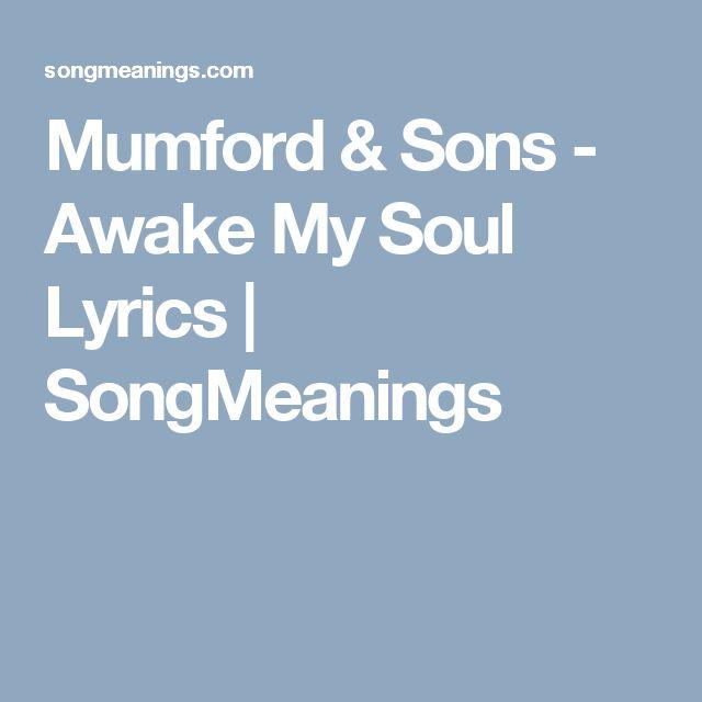 Mumford & Sons - Awake My Soul Lyrics   SongMeanings