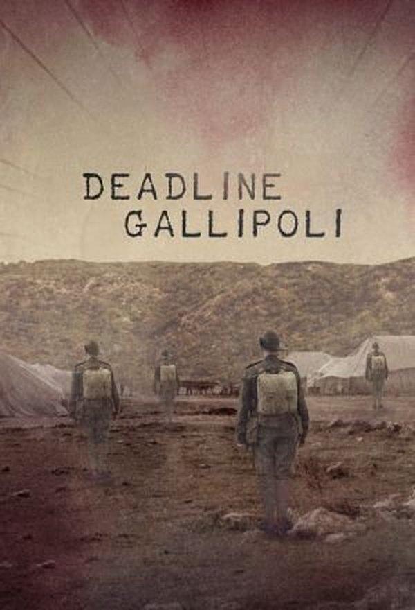 Deadline Gallipoli (TV Mini-Series 2015- ????)