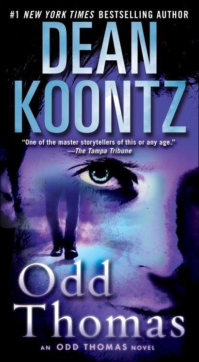 """Read the """"Odd Thomas"""" series.  It is sooooo worth it."""