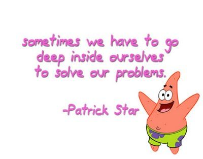 Funny Quotes: Sometimes We Have To Go Deep Inside Ourselves To ...