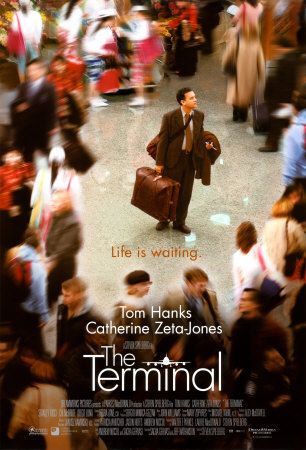 The Terminal (fin. Terminaali), starring Tom Hanks and Catherine Zeta-Jones.