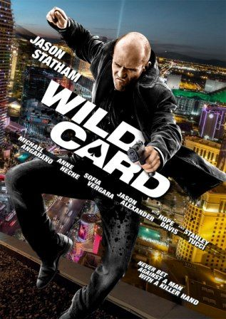 Poster Of Hollywood Film Wild Card 2015 In 225MB Compressed Size PC Movie Free Download At worldfree4u.com