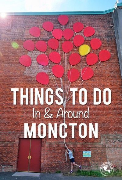 From street art to lobster cruises, check out this entertaining video and post about things to do in and around Moncton, New Brunswick.