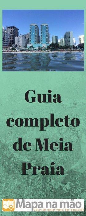Guia completo de Meia Praia - Itapema/SC - o que fazer por lá.
