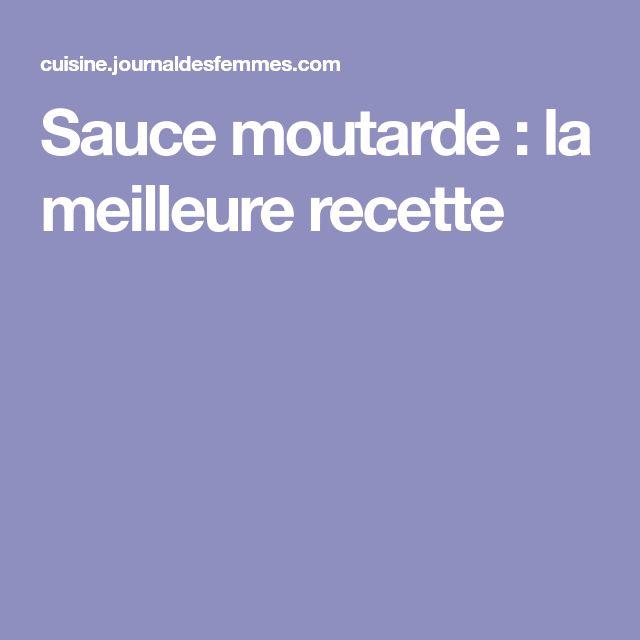 Sauce moutarde : la meilleure recette