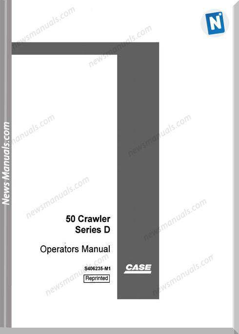 Case Excavator 50 D Series Operators Manual | Operators Manual