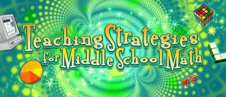 MSP:MiddleSchoolPortal/Teaching Strategies for Middle School Math - Middle School Portal