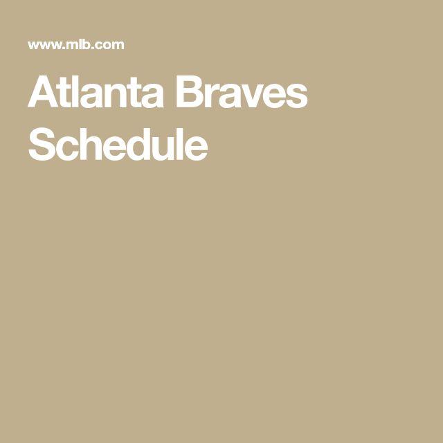 Atlanta Braves Schedule