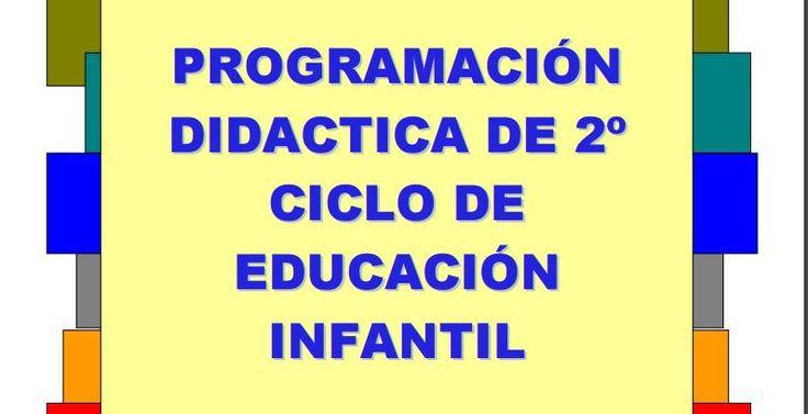 PROGRAMACION DIDACTICA INFANTIL 2º ciclo