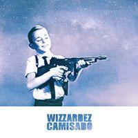 Wizzardez - Camisado by Wizzardez on SoundCloud