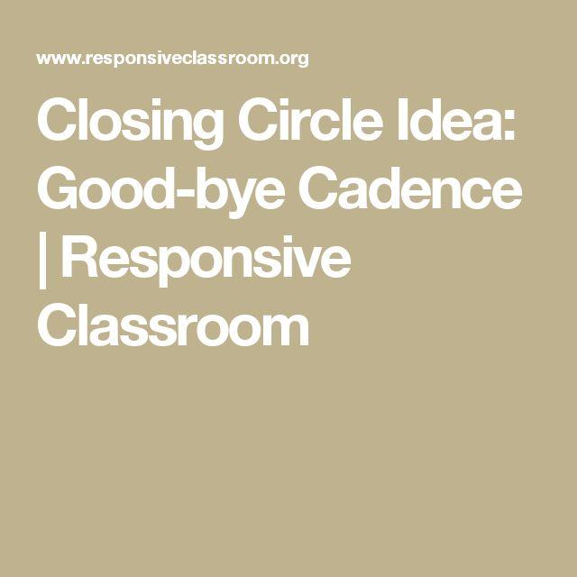 Closing Circle Idea: Good-bye Cadence | Responsive Classroom