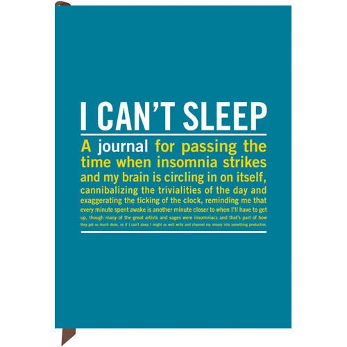Featuring over 70 thought-provoking quotes from fellow night owls. The perfect gift for all the restless people in your life. http://www.calendars.com/I-Cant-Sleep-Journal/prod201100013223/?categoryId=cat610010_vc=PDPZ1=1=PDPZ1#
