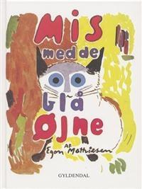 Mis med de blå øjne af Egon Mathiesen