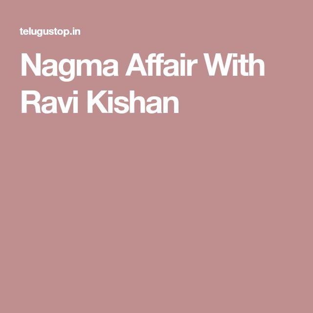 Nagma Affair With Ravi Kishan
