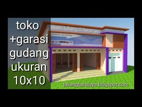 Desain Toko Garasi Ukuran 10 X 10 Youtube Garasi Desain Toko
