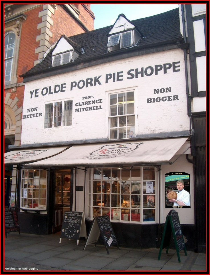 Ye Old Pork Pie Shoppe, Melton Mowbray, Leicestershire, UK, have been baking pork pies since 1851 and are the oldest bakery and the last remaining producer of authentic Melton Mowbray Pork Pies, delicious!!