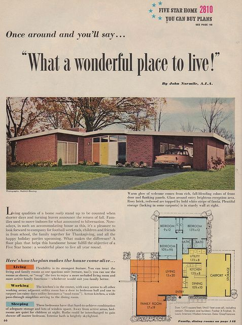 """""""What a wonderful place to live!"""" Nice way to rub it in. Ass. Fabulous mid century modern 3-bedroom home. Five Star Home plan number 2810. Better Homes & Gardens, 1958"""