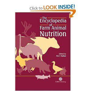 The Encyclopedia of Farm Animal Nutrition (Cabi) Malcolm F. Fuller
