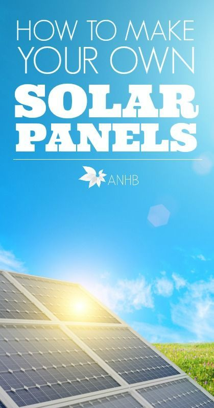 This is so cool! Learn how to make your own solar panels.
