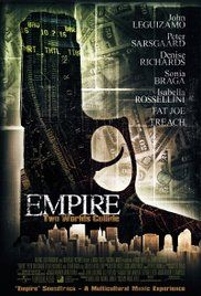 Empire Full Movie 2002. A successful South Bronx drug dealer turns his back on his roots and gives money to a Wall Street broker to invest for him.