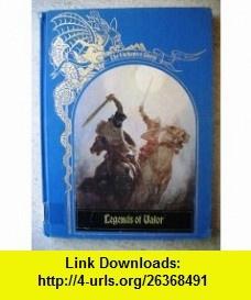 Legends of Valor (Enchanted World) (9780809452217) Brendan Lehane, Time Life , ISBN-10: 0809452219  , ISBN-13: 978-0809452217 ,  , tutorials , pdf , ebook , torrent , downloads , rapidshare , filesonic , hotfile , megaupload , fileserve