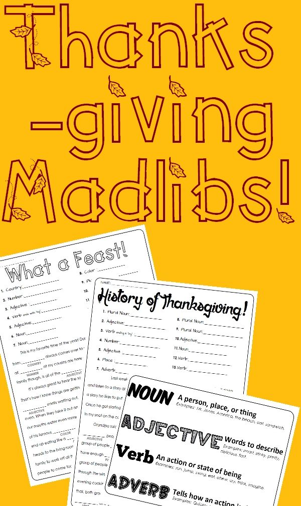 "Time for (NOUN) pie and gathering with family to (VERB) together! Here is a fun way to enjoy the festivities of November while at the same time practicing the parts of speech. - ""History of Thanksgiving!"" Mad Lib including 13 opportunities for student practice. - ""What a Feast!"" Mad Lib including 14 opportunities for student practice. - Parts of Speech Cheat Sheet to help guide students Each sheet has been designed to work when used as partner practice or as individual practice."