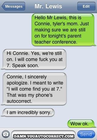 Parent teacher conference: Funny Texts, H0Rni Teacher, Funnytext, Autocorrectfail, Autos Correction, Parents Teacher Conference, Funny Stuff, Funny Autocorrect Fails, Horni Teacher