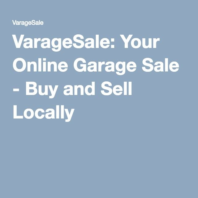 VarageSale: Your Online Garage Sale - Buy and Sell Locally