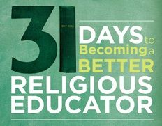 Advice for New Religion Teachers and Catechists | The Religion Teacher | Catholic Religious Education
